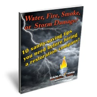 Can Restore Water, Fire, Smoke or Storm Damage 10 Sanity Saving Tips you need before hiring a restoration company book.
